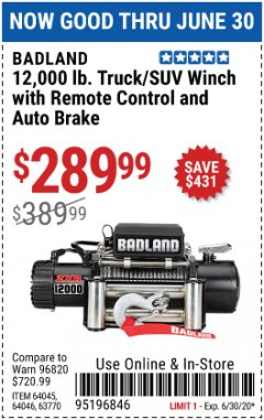 Harbor Freight Coupon BADLAND ZXR12000 12000 LB. OFF-ROAD VEHICLE ELECTRIC WINCH WITH AUTOMATIC LOAD-HOLDING BRAKE Lot No. 64045/64046/63770 EXPIRES: 6/30/20 - $289.99