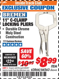"Harbor Freight ITC Coupon BREMEN 11"" C-CLAMP LOCKING PLIERS Lot No. 63864 Valid Thru: 6/30/20 - $8.99"
