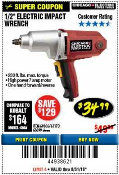 "Harbor Freight Coupon 1/2"" ELECTRIC IMPACT WRENCH Lot No. 31877/61173/68099/69606 Expired: 8/31/18 - $34.99"