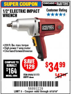 "Harbor Freight Coupon 1/2"" ELECTRIC IMPACT WRENCH Lot No. 31877/61173/68099/69606 Expired: 8/13/18 - $34.99"