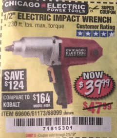 "Harbor Freight Coupon 1/2"" ELECTRIC IMPACT WRENCH Lot No. 31877/61173/68099/69606 Expired: 2/5/19 - $39.99"