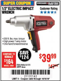 "Harbor Freight Coupon 1/2"" ELECTRIC IMPACT WRENCH Lot No. 31877/61173/68099/69606 Expired: 10/15/18 - $39.99"