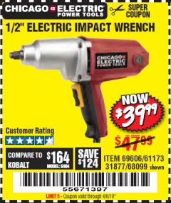 "Harbor Freight Coupon 1/2"" ELECTRIC IMPACT WRENCH Lot No. 31877/61173/68099/69606 Expired: 4/6/19 - $39.99"