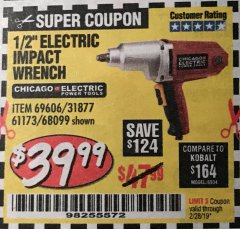 "Harbor Freight Coupon 1/2"" ELECTRIC IMPACT WRENCH Lot No. 31877/61173/68099/69606 Expired: 2/28/19 - $39.99"