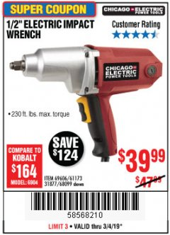"Harbor Freight Coupon 1/2"" ELECTRIC IMPACT WRENCH Lot No. 31877/61173/68099/69606 Expired: 3/4/19 - $39.99"
