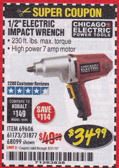 "Harbor Freight Coupon 1/2"" ELECTRIC IMPACT WRENCH Lot No. 31877/61173/68099/69606 Expired: 8/31/19 - $34.99"