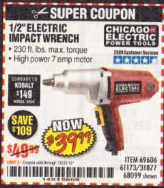 "Harbor Freight Coupon 1/2"" ELECTRIC IMPACT WRENCH Lot No. 31877/61173/68099/69606 Expired: 10/31/19 - $39.99"