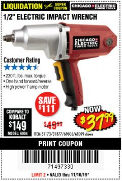 "Harbor Freight Coupon 1/2"" ELECTRIC IMPACT WRENCH Lot No. 31877/61173/68099/69606 Expired: 11/10/19 - $37.99"