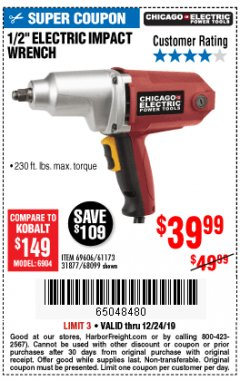 "Harbor Freight Coupon 1/2"" ELECTRIC IMPACT WRENCH Lot No. 31877/61173/68099/69606 Expired: 12/24/19 - $39.99"