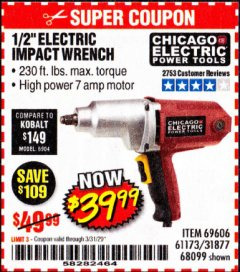 "Harbor Freight Coupon 1/2"" ELECTRIC IMPACT WRENCH Lot No. 31877/61173/68099/69606 Expired: 3/31/20 - $39.99"