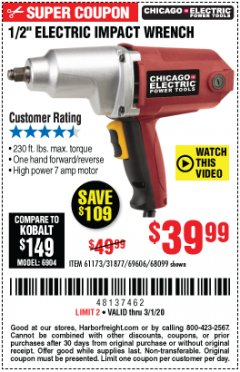 "Harbor Freight Coupon 1/2"" ELECTRIC IMPACT WRENCH Lot No. 31877/61173/68099/69606 Expired: 3/1/20 - $39.99"