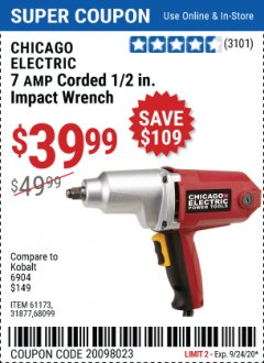 "Harbor Freight Coupon 1/2"" ELECTRIC IMPACT WRENCH Lot No. 31877/61173/68099/69606 Expired: 9/24/20 - $39.99"