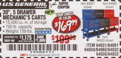 "Harbor Freight Coupon 30"", 5 DRAWER MECHANIC'S CARTS (RED, BLUE & BLACK) Lot No. 64031/64033/64032/64030/61427/64059/64060/64061/63308/95272 Expired: 12/31/19 - $169.99"