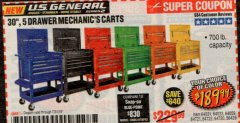 "Harbor Freight Coupon 30"", 5 DRAWER MECHANIC'S CARTS (RED, BLUE & BLACK) Lot No. 64031/64033/64032/64030/61427/64059/64060/64061/63308/95272 Expired: 7/31/19 - $189.99"