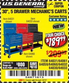 "Harbor Freight Coupon 30"", 5 DRAWER MECHANIC'S CARTS (RED, BLUE & BLACK) Lot No. 64031/64033/64032/64030/61427/64059/64060/64061/63308/95272 Expired: 1/16/19 - $189.99"