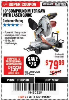 "Harbor Freight Coupon 10"" COMPOUND MITER SAW WITH LASER GUIDE Lot No. 61973/63900/69683 Expired: 11/11/18 - $79.99"