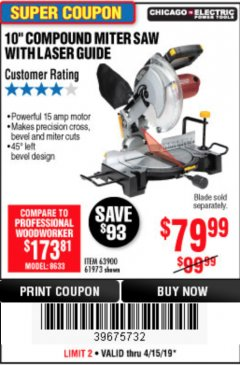 "Harbor Freight Coupon 10"" COMPOUND MITER SAW WITH LASER GUIDE Lot No. 61973/63900/69683 Expired: 4/15/19 - $79.99"