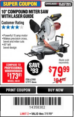 "Harbor Freight Coupon 10"" COMPOUND MITER SAW WITH LASER GUIDE Lot No. 61973/63900/69683 Expired: 7/1/19 - $79"