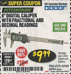 "Harbor Freight Coupon 6"" DIGITAL CALIPER WITH FRACTIONAL AND DECIMAL READINGS Lot No. 62569/63731 Expired: 4/30/19 - $9.99"