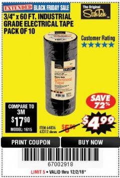 "Harbor Freight Coupon 3/4"" X 60 FT. INDUSTRIAL GRADE ELECTRICAL TAPE PACK OF 10 Lot No. 63312/64836 Expired: 12/2/18 - $4.99"