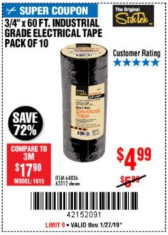 "Harbor Freight Coupon 3/4"" X 60 FT. INDUSTRIAL GRADE ELECTRICAL TAPE PACK OF 10 Lot No. 63312/64836 Expired: 1/27/19 - $4.99"