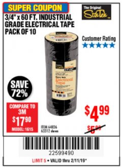 "Harbor Freight Coupon 3/4"" X 60 FT. INDUSTRIAL GRADE ELECTRICAL TAPE PACK OF 10 Lot No. 63312/64836 Expired: 2/11/19 - $4.99"