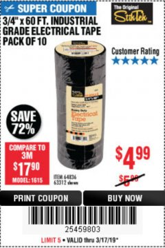 "Harbor Freight Coupon 3/4"" X 60 FT. INDUSTRIAL GRADE ELECTRICAL TAPE PACK OF 10 Lot No. 63312/64836 Expired: 3/17/19 - $4.99"