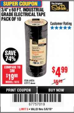 "Harbor Freight Coupon 3/4"" X 60 FT. INDUSTRIAL GRADE ELECTRICAL TAPE PACK OF 10 Lot No. 63312/64836 Expired: 5/6/19 - $4.99"