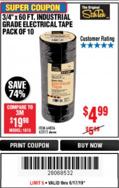 "Harbor Freight Coupon 3/4"" X 60 FT. INDUSTRIAL GRADE ELECTRICAL TAPE PACK OF 10 Lot No. 63312/64836 Expired: 6/17/19 - $4.99"