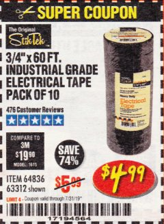 "Harbor Freight Coupon 3/4"" X 60 FT. INDUSTRIAL GRADE ELECTRICAL TAPE PACK OF 10 Lot No. 63312/64836 Expired: 7/31/19 - $4.99"