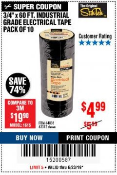 "Harbor Freight Coupon 3/4"" X 60 FT. INDUSTRIAL GRADE ELECTRICAL TAPE PACK OF 10 Lot No. 63312/64836 Expired: 6/23/19 - $4.99"