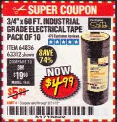 "Harbor Freight Coupon 3/4"" X 60 FT. INDUSTRIAL GRADE ELECTRICAL TAPE PACK OF 10 Lot No. 63312/64836 Expired: 8/31/19 - $4.99"
