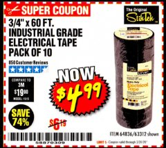 "Harbor Freight Coupon 3/4"" X 60 FT. INDUSTRIAL GRADE ELECTRICAL TAPE PACK OF 10 Lot No. 63312/64836 Expired: 3/31/20 - $4.99"