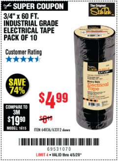 "Harbor Freight Coupon 3/4"" X 60 FT. INDUSTRIAL GRADE ELECTRICAL TAPE PACK OF 10 Lot No. 63312/64836 Expired: 6/30/20 - $4.99"