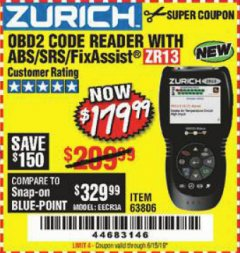 Harbor Freight Coupon ZURICH OBD2 SCANNER WITH ABS ZR13 Lot No. 63806 Expired: 6/15/19 - $179.99