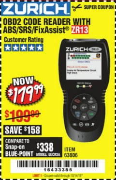Harbor Freight Coupon ZURICH OBD2 SCANNER WITH ABS ZR13 Lot No. 63806 Expired: 10/14/19 - $179.99