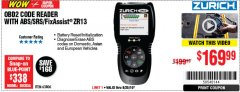 Harbor Freight Coupon ZURICH OBD2 SCANNER WITH ABS ZR13 Lot No. 63806 Expired: 8/25/19 - $169.99
