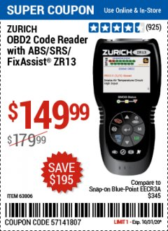 Harbor Freight Coupon ZURICH OBD2 SCANNER WITH ABS ZR13 Lot No. 63806 Valid: 10/15/20 - 10/31/20 - $149.99