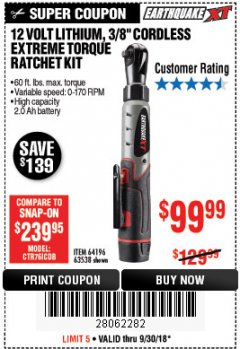 "Harbor Freight Coupon EARTHQUAKE XT 12 VOLT, 3/8"" CORDLESS EXTREME TORQUE RATCHET KIT Lot No. 63538/64196 Expired: 9/30/18 - $99.99"