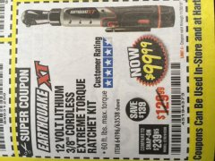 "Harbor Freight Coupon EARTHQUAKE XT 12 VOLT, 3/8"" CORDLESS EXTREME TORQUE RATCHET KIT Lot No. 63538/64196 Expired: 11/30/18 - $99.99"