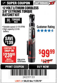 "Harbor Freight Coupon EARTHQUAKE XT 12 VOLT, 3/8"" CORDLESS EXTREME TORQUE RATCHET KIT Lot No. 63538/64196 Expired: 11/25/18 - $99.99"