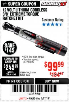 "Harbor Freight Coupon EARTHQUAKE XT 12 VOLT, 3/8"" CORDLESS EXTREME TORQUE RATCHET KIT Lot No. 63538/64196 Expired: 5/27/19 - $99.99"