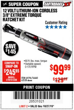 "Harbor Freight Coupon EARTHQUAKE XT 12 VOLT, 3/8"" CORDLESS EXTREME TORQUE RATCHET KIT Lot No. 63538/64196 Expired: 10/27/19 - $99.99"