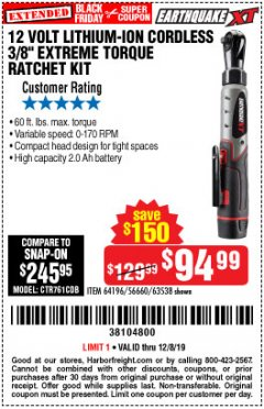 "Harbor Freight Coupon EARTHQUAKE XT 12 VOLT, 3/8"" CORDLESS EXTREME TORQUE RATCHET KIT Lot No. 63538/64196 Expired: 12/8/19 - $94.99"