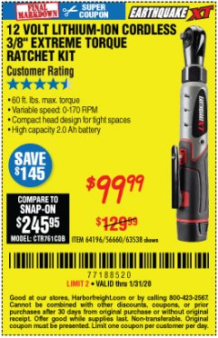 "Harbor Freight Coupon EARTHQUAKE XT 12 VOLT, 3/8"" CORDLESS EXTREME TORQUE RATCHET KIT Lot No. 63538/64196 Expired: 1/31/20 - $99.99"