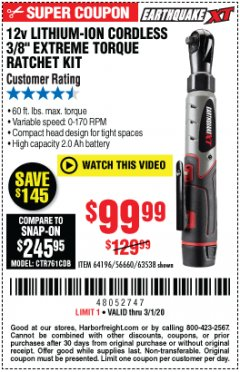 "Harbor Freight Coupon EARTHQUAKE XT 12 VOLT, 3/8"" CORDLESS EXTREME TORQUE RATCHET KIT Lot No. 63538/64196 Expired: 3/1/20 - $99.99"
