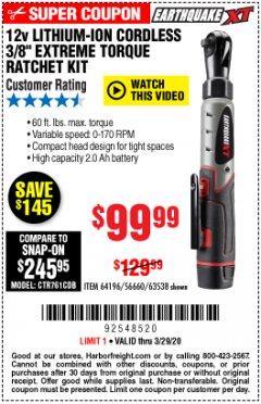 "Harbor Freight Coupon EARTHQUAKE XT 12 VOLT, 3/8"" CORDLESS EXTREME TORQUE RATCHET KIT Lot No. 63538/64196 Expired: 3/29/20 - $99.99"
