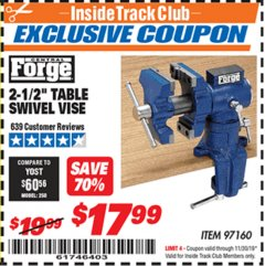 "Harbor Freight ITC Coupon 2-1/2"" TABLE SWIVEL VISE Lot No. 97160 Expired: 11/30/19 - $17.99"