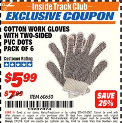 Harbor Freight ITC Coupon COTTON WORK GLOVES WITH TWO-SIDED PVC DOTS PACK OF 6 Lot No. 60650 Expired: 7/31/18 - $5.99