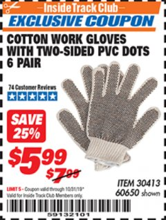 Harbor Freight ITC Coupon COTTON WORK GLOVES WITH TWO-SIDED PVC DOTS PACK OF 6 Lot No. 60650 Expired: 10/31/19 - $5.99